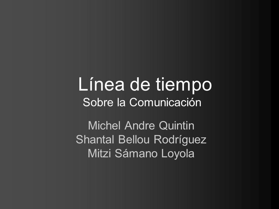 Línea de tiempo Sobre la Comunicación