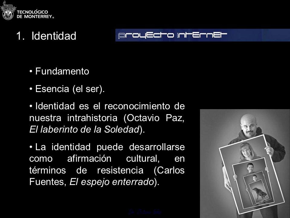 1. Identidad Fundamento Esencia (el ser).