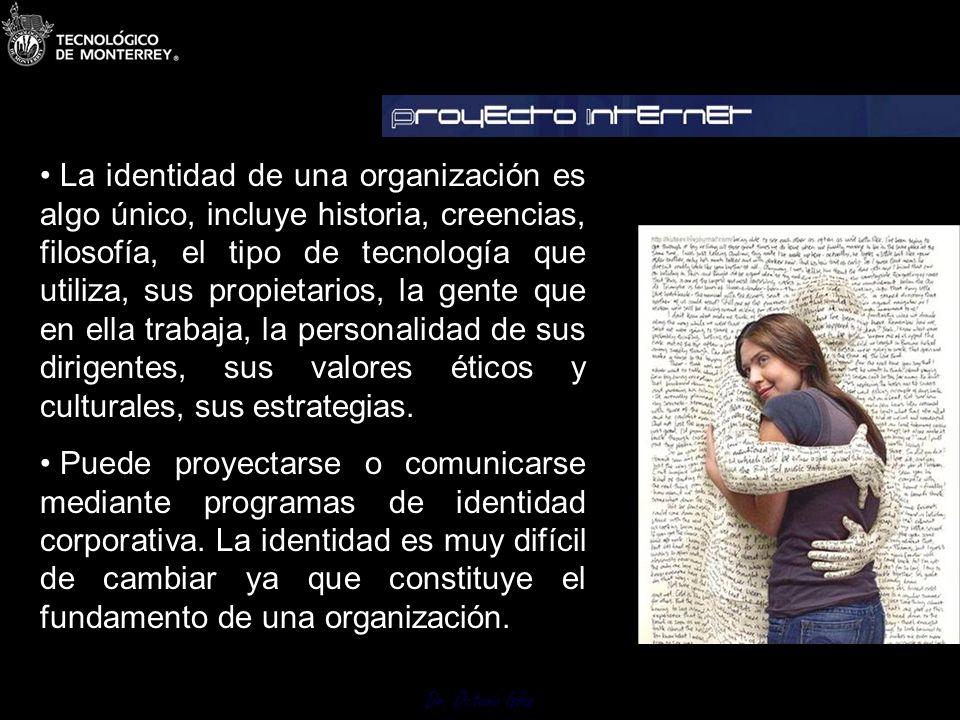 La identidad de una organización es algo único, incluye historia, creencias, filosofía, el tipo de tecnología que utiliza, sus propietarios, la gente que en ella trabaja, la personalidad de sus dirigentes, sus valores éticos y culturales, sus estrategias.