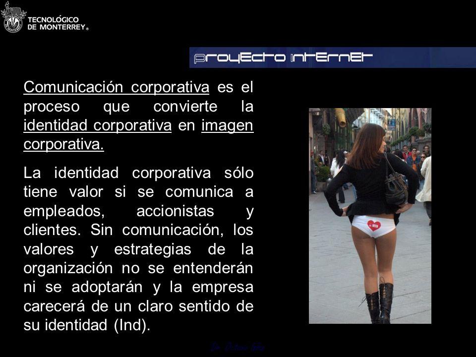 Comunicación corporativa es el proceso que convierte la identidad corporativa en imagen corporativa.