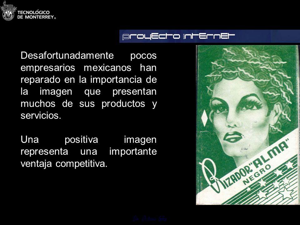 Desafortunadamente pocos empresarios mexicanos han reparado en la importancia de la imagen que presentan muchos de sus productos y servicios.