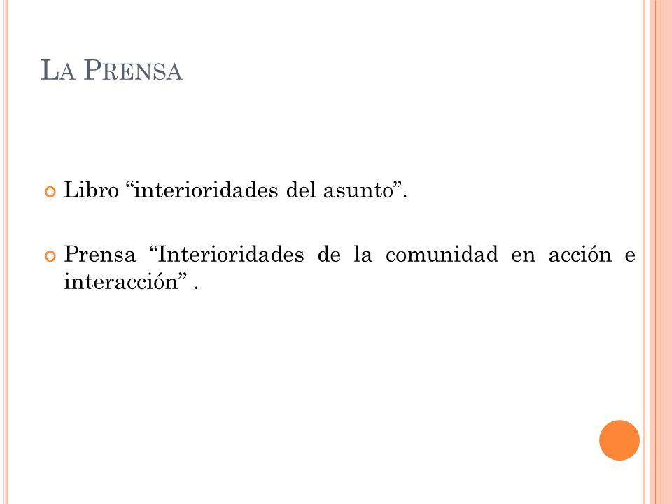 La Prensa Libro interioridades del asunto .