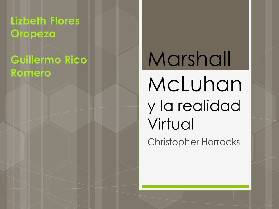 Marshall McLuhan y la realidad Virtual