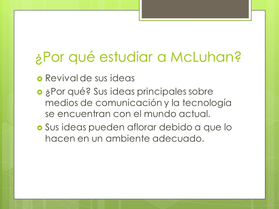 ¿Por qué estudiar a McLuhan