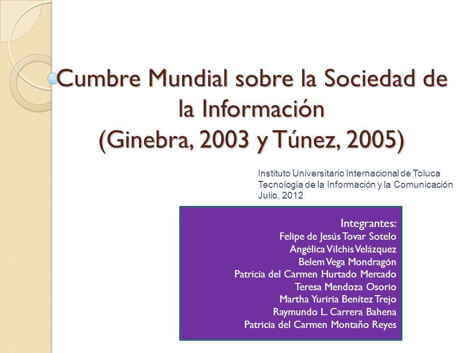 Cumbre Mundial sobre la Sociedad de la Información (Ginebra, 2003 y Túnez, 2005)