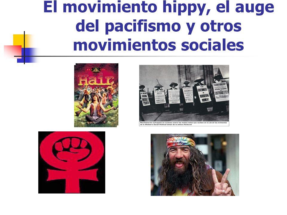 El movimiento hippy, el auge del pacifismo y otros movimientos sociales