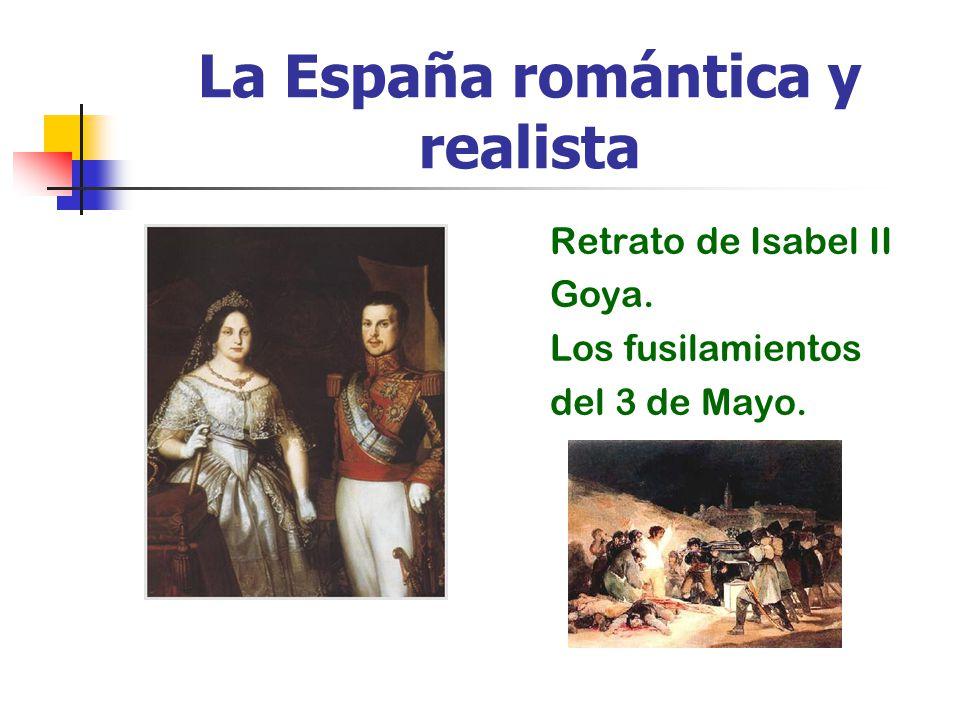 La España romántica y realista
