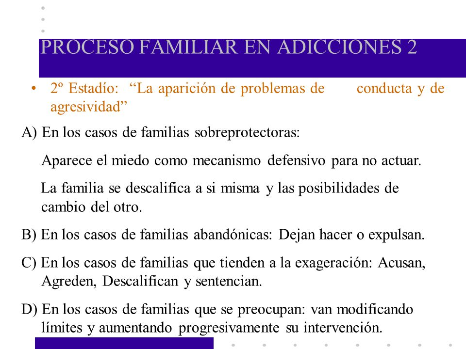 PROCESO FAMILIAR EN ADICCIONES 2
