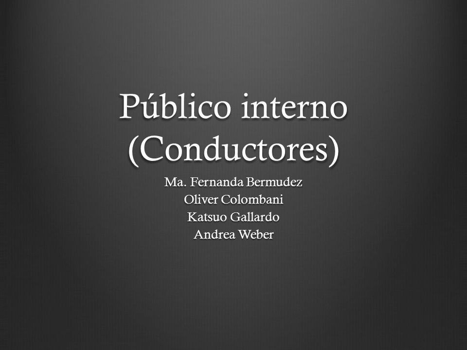Público interno (Conductores)