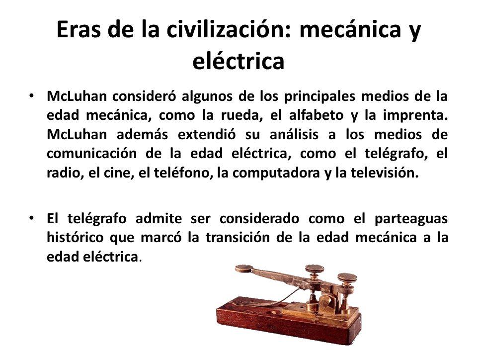 Eras de la civilización: mecánica y eléctrica