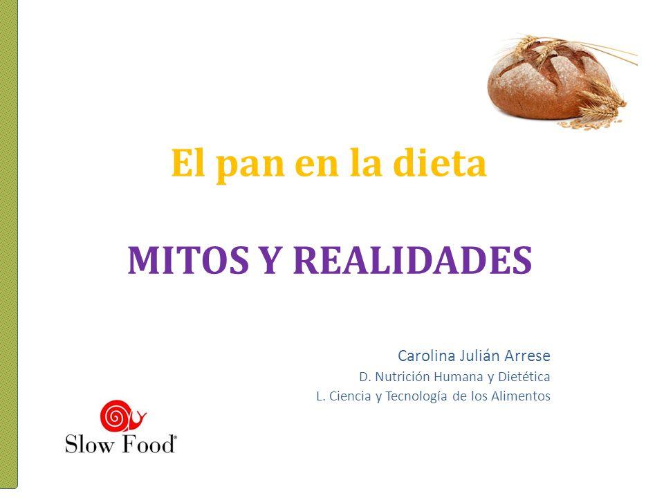 El pan en la dieta MITOS Y REALIDADES