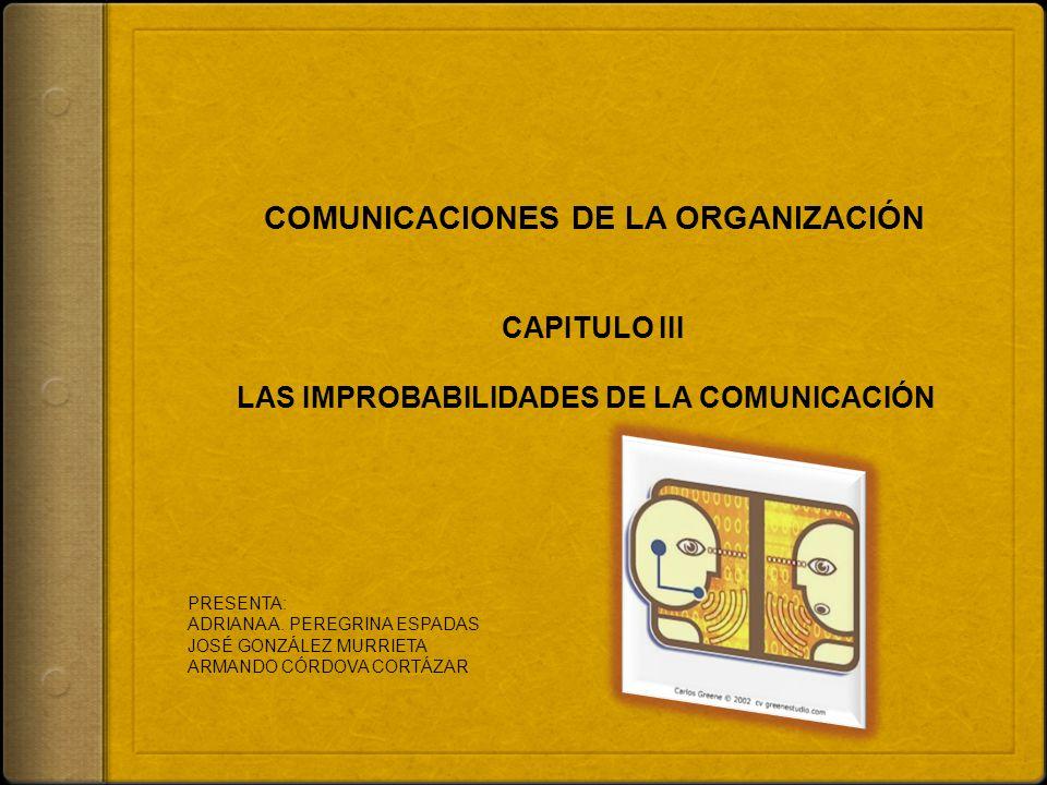 COMUNICACIONES DE LA ORGANIZACIÓN