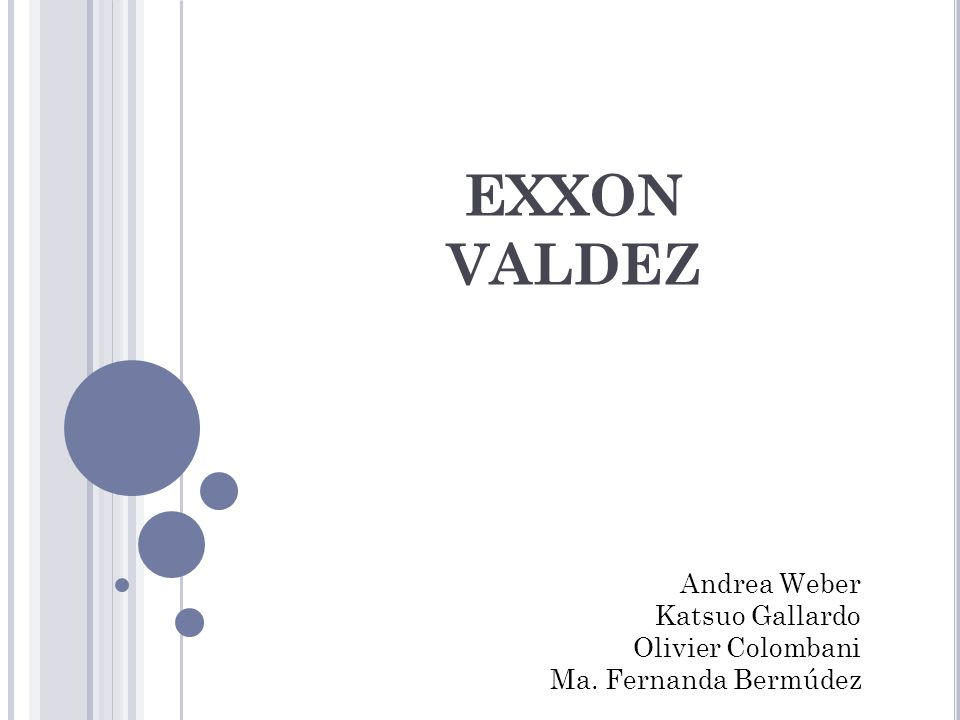 EXXON VALDEZ Andrea Weber Katsuo Gallardo Olivier Colombani