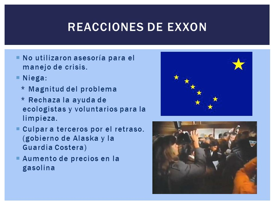 reacciones de exxon No utilizaron asesoría para el manejo de crisis.