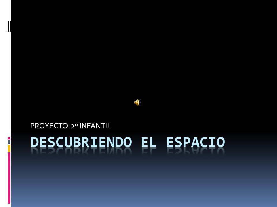 DESCUBRIENDO EL ESPACIO
