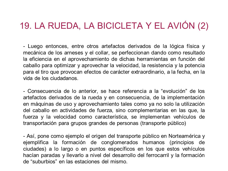 19. LA RUEDA, LA BICICLETA Y EL AVIÓN (2)
