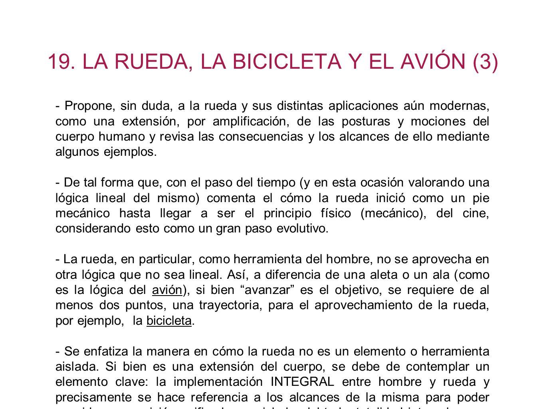 19. LA RUEDA, LA BICICLETA Y EL AVIÓN (3)