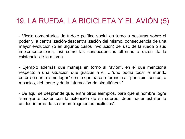 19. LA RUEDA, LA BICICLETA Y EL AVIÓN (5)