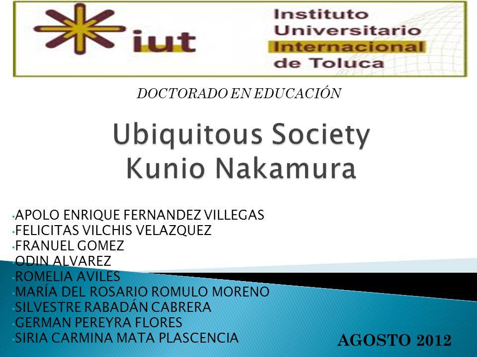 Ubiquitous Society Kunio Nakamura