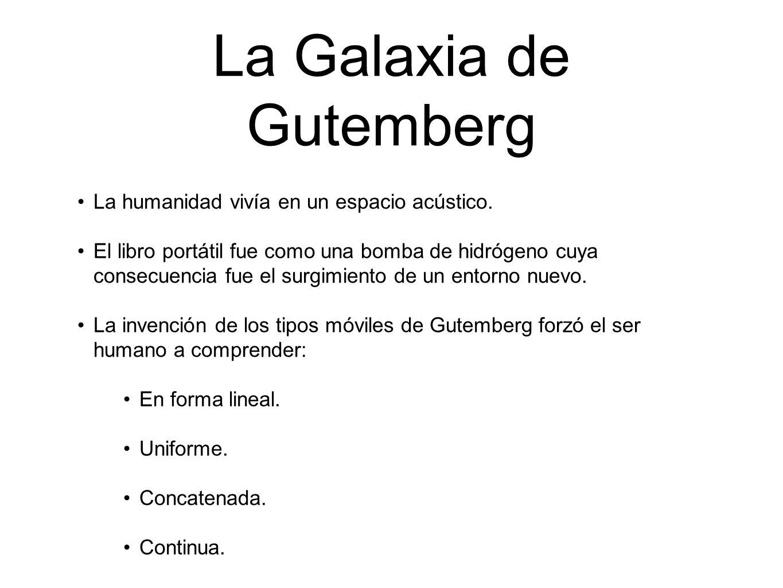 La Galaxia de Gutemberg