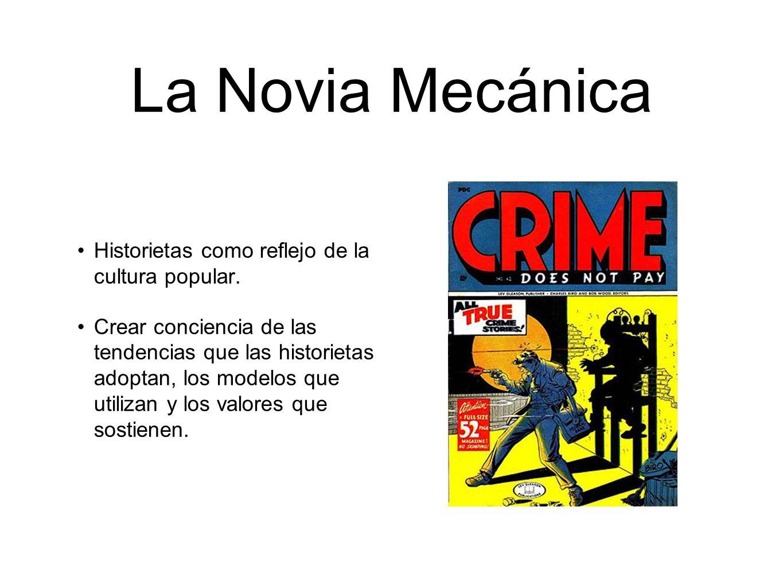 La Novia Mecánica Historietas como reflejo de la cultura popular.