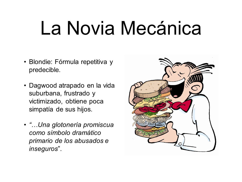 La Novia Mecánica Blondie: Fórmula repetitiva y predecible.