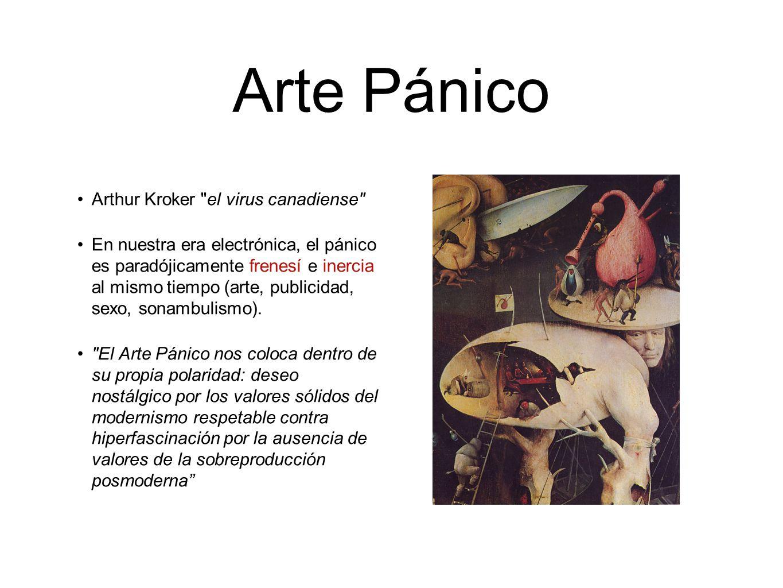 Arte Pánico Arthur Kroker el virus canadiense