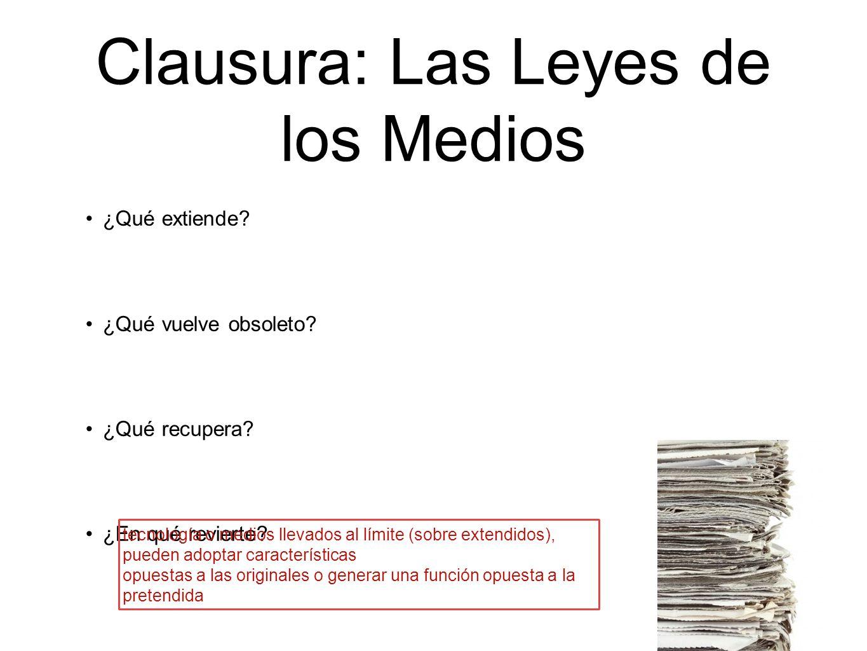Clausura: Las Leyes de los Medios