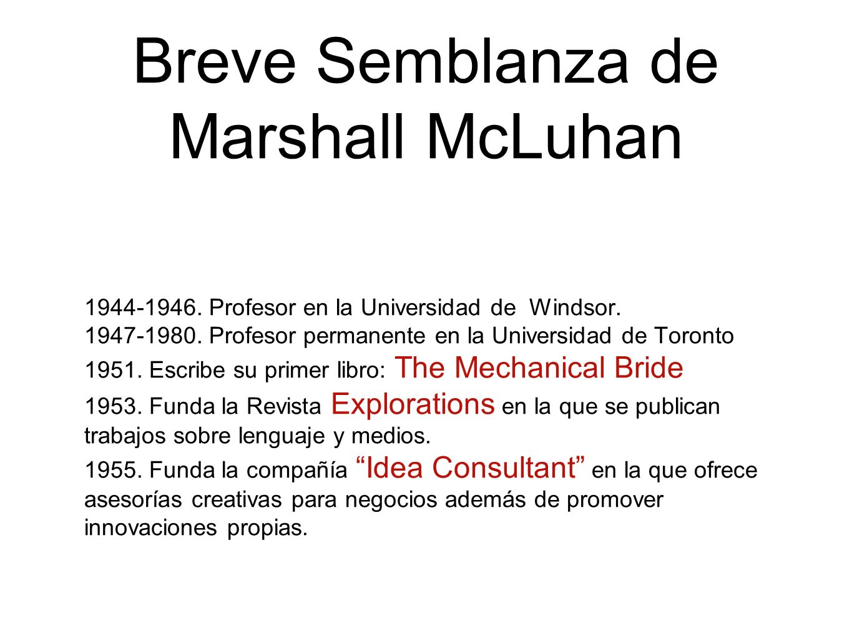 Breve Semblanza de Marshall McLuhan