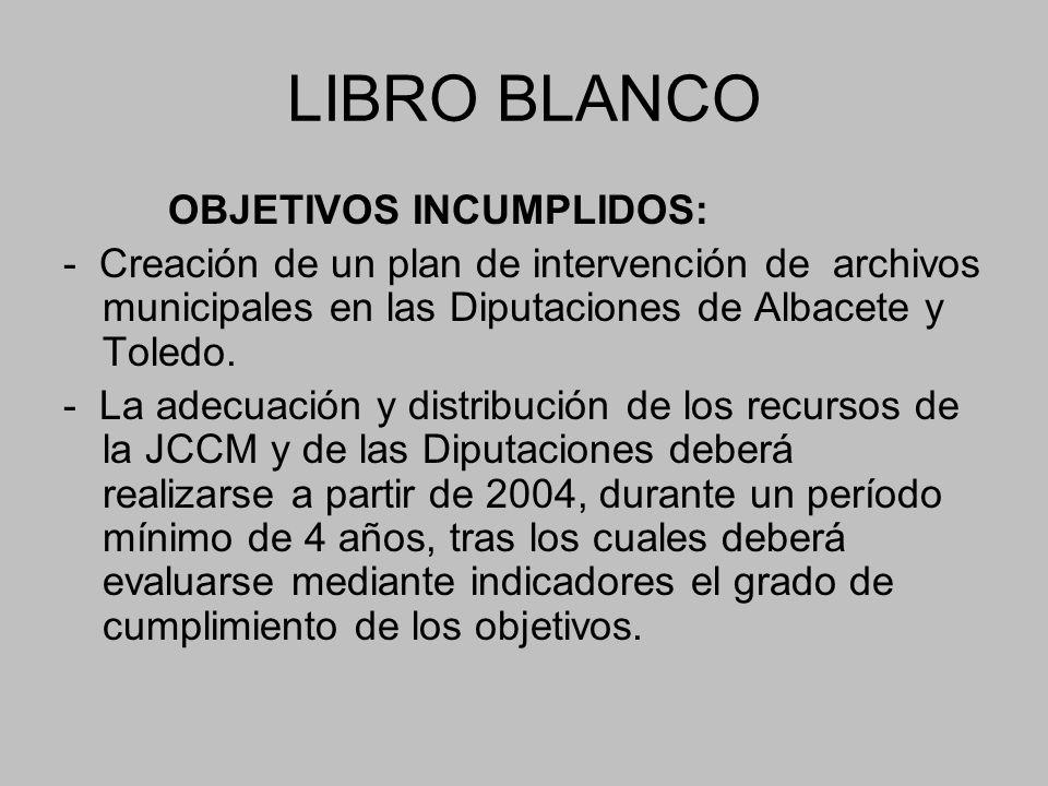 LIBRO BLANCO OBJETIVOS INCUMPLIDOS: