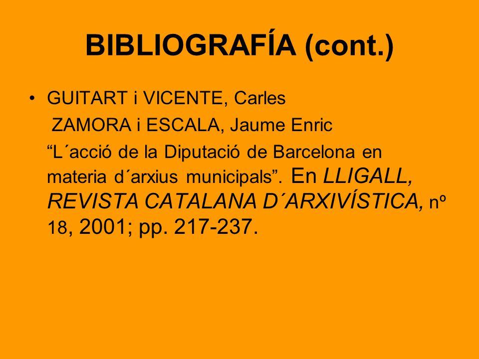 BIBLIOGRAFÍA (cont.) GUITART i VICENTE, Carles