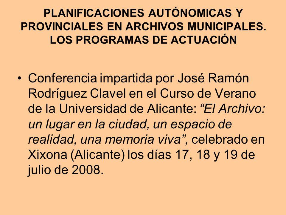 PLANIFICACIONES AUTÓNOMICAS Y PROVINCIALES EN ARCHIVOS MUNICIPALES