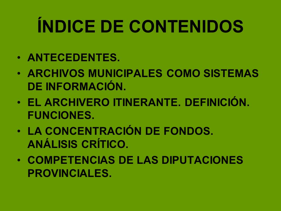 ÍNDICE DE CONTENIDOS ANTECEDENTES.