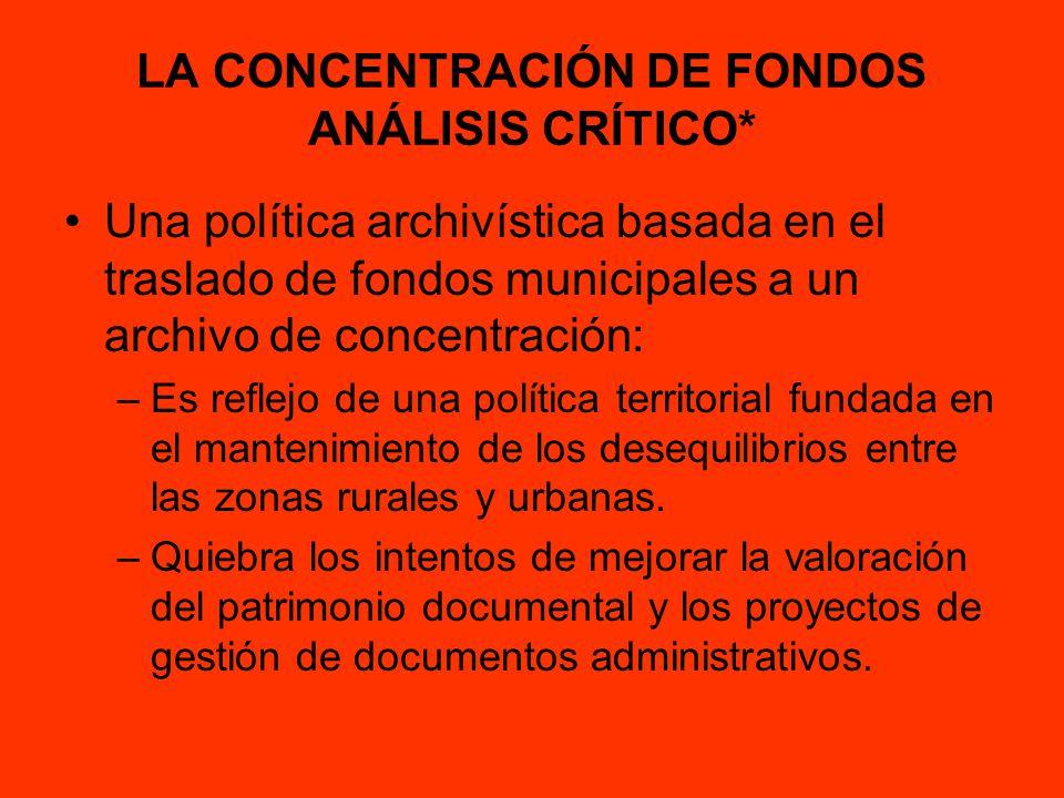 LA CONCENTRACIÓN DE FONDOS ANÁLISIS CRÍTICO*