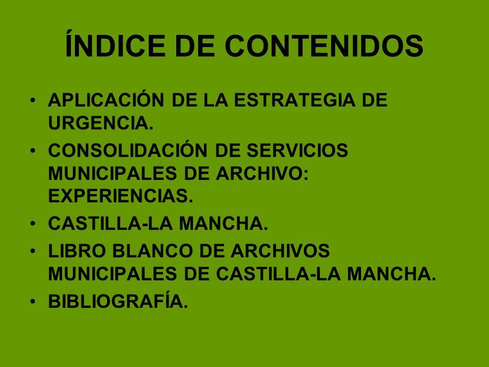 ÍNDICE DE CONTENIDOS APLICACIÓN DE LA ESTRATEGIA DE URGENCIA.