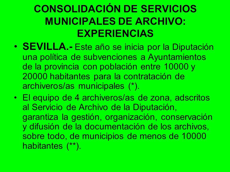 CONSOLIDACIÓN DE SERVICIOS MUNICIPALES DE ARCHIVO: EXPERIENCIAS