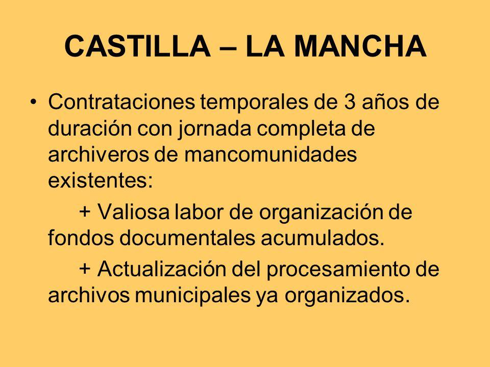 CASTILLA – LA MANCHA Contrataciones temporales de 3 años de duración con jornada completa de archiveros de mancomunidades existentes: