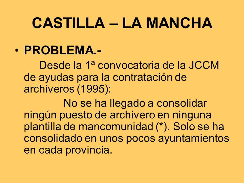 CASTILLA – LA MANCHA PROBLEMA.-