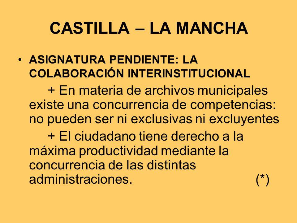 CASTILLA – LA MANCHA ASIGNATURA PENDIENTE: LA COLABORACIÓN INTERINSTITUCIONAL.