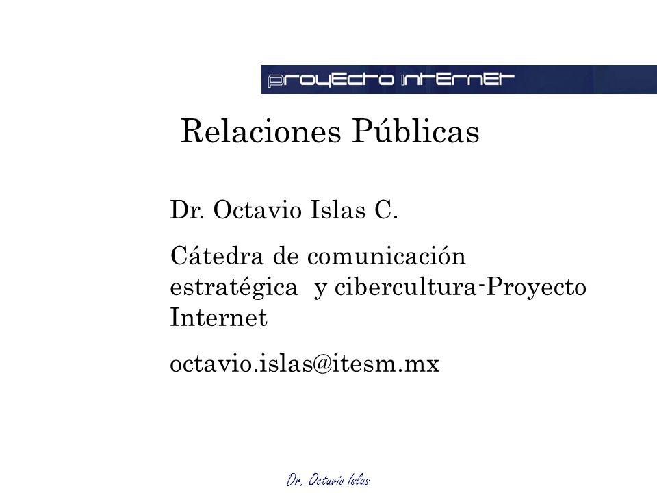 Relaciones Públicas Dr. Octavio Islas C.