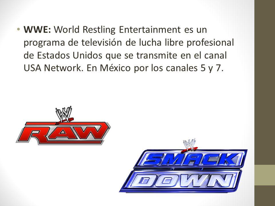 WWE: World Restling Entertainment es un programa de televisión de lucha libre profesional de Estados Unidos que se transmite en el canal USA Network.