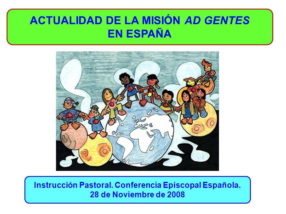 ACTUALIDAD DE LA MISIÓN AD GENTES EN ESPAÑA