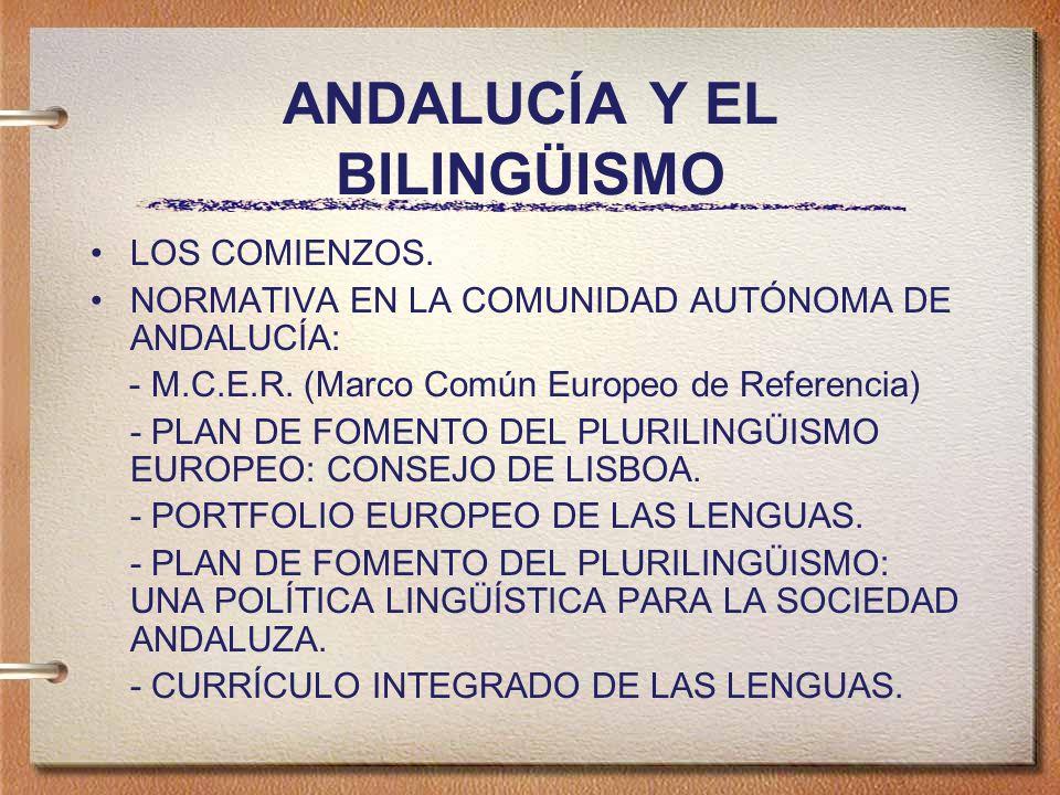 ANDALUCÍA Y EL BILINGÜISMO