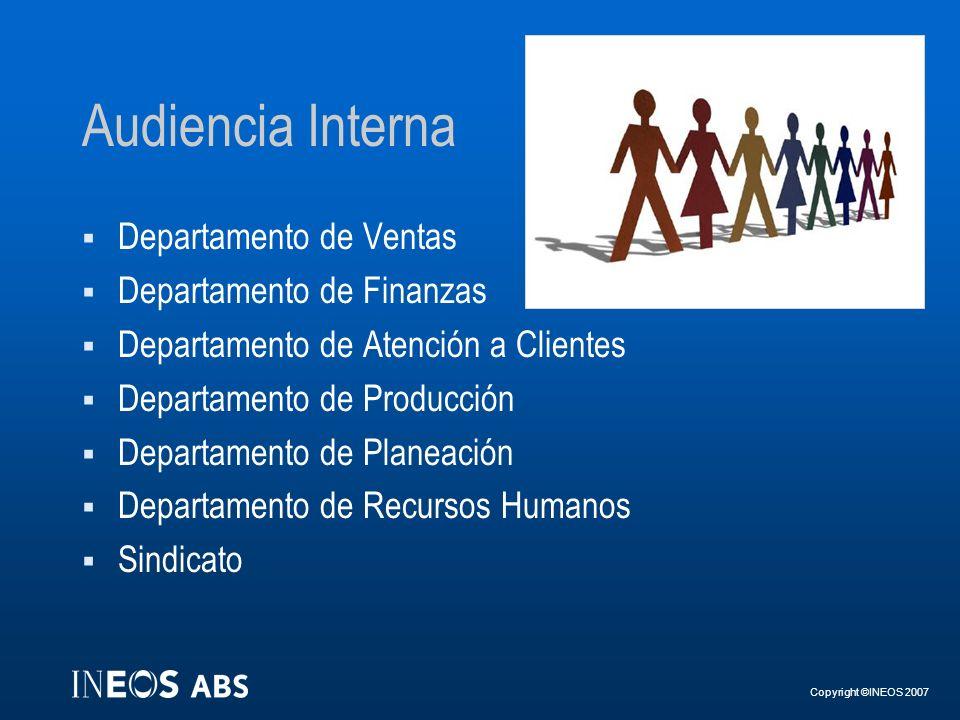 Audiencia Interna Departamento de Ventas Departamento de Finanzas