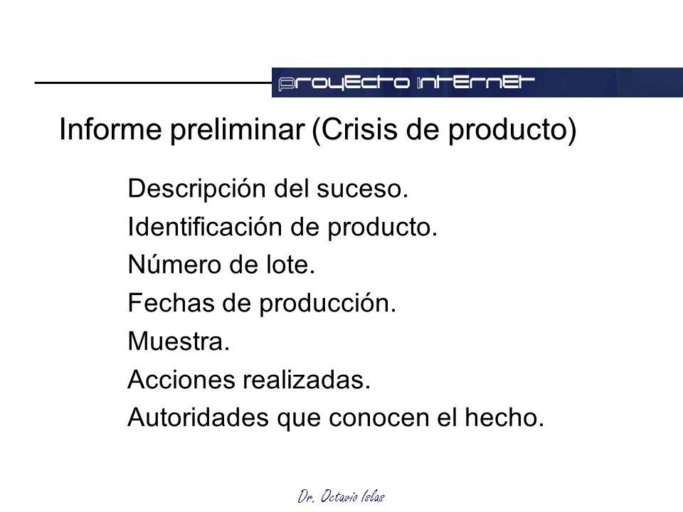 Informe preliminar (Crisis de producto)
