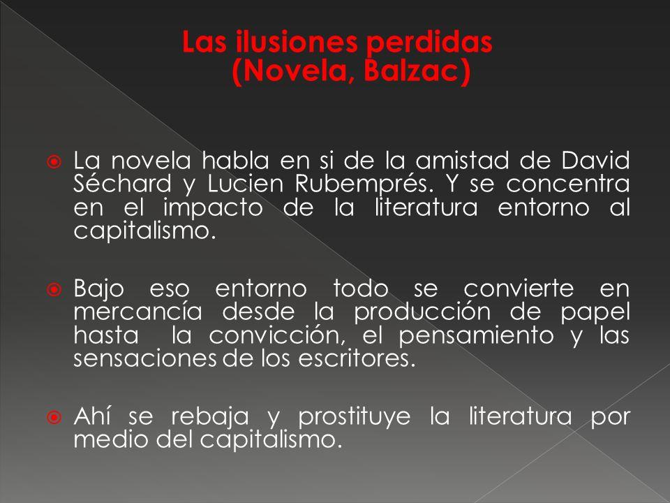 Las ilusiones perdidas (Novela, Balzac)
