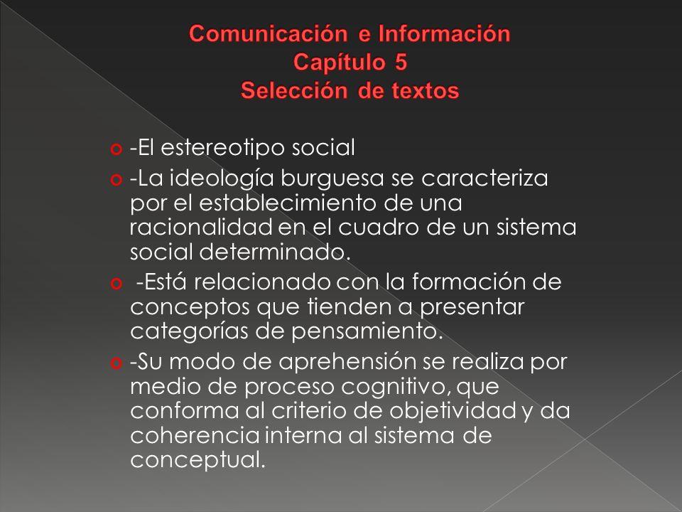 Comunicación e Información Capítulo 5 Selección de textos