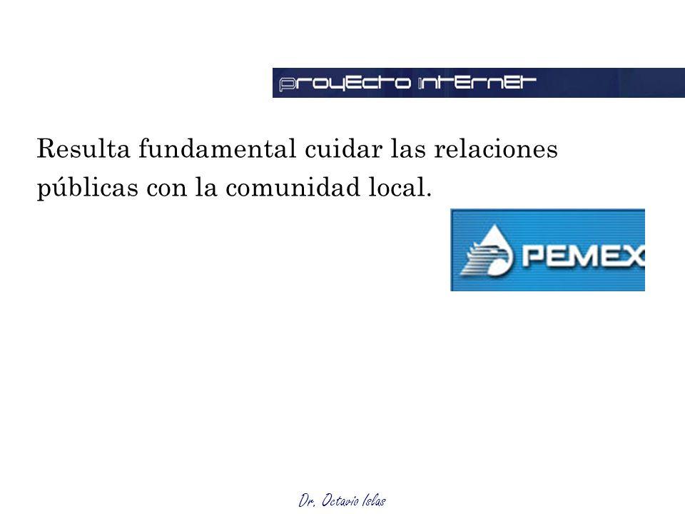 Resulta fundamental cuidar las relaciones públicas con la comunidad local.