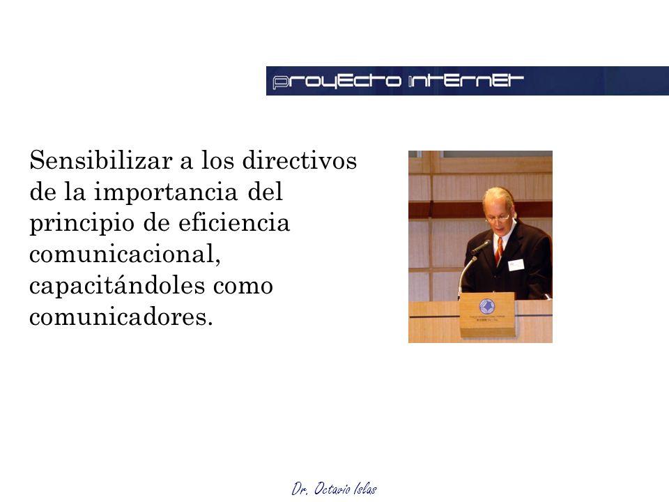 Sensibilizar a los directivos de la importancia del principio de eficiencia comunicacional, capacitándoles como comunicadores.