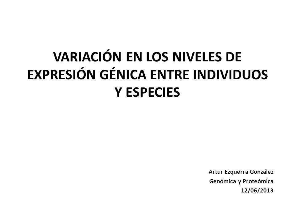 Artur Ezquerra González Genómica y Proteómica 12/06/2013